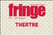 2013 Theatre / by Edinburgh Festival Fringe Society