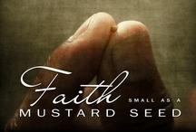 Faith (closed) / by Clarice Larkin