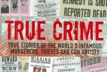 CRIME / by Pamela Wild