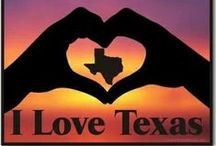 Texas Love / My home state / by Suzanne Plunkett