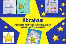 Bible: Abraham for Kids / by Debbie Jackson