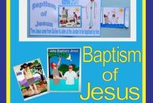 Bible: John the Baptist & Jesus' Baptism / by Debbie Jackson