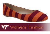Womens' Fashion / for all the lady hokies! / by Virginia Tech Hokies Athletics