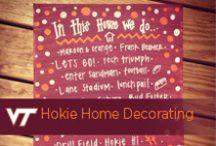Hokie Home Decorating / by Virginia Tech Hokies Athletics