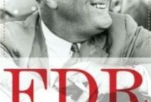 Franklin D. Roosevelt / The 32nd president of the United States, Franklin D. Roosevelt. / by Nancy Chando