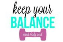 f i t n e s s | healthy living / by Keep Your Balance Studios