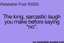 Humor and Sarcasm / by Erica Larkin