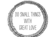 Simple. Good. Words. / by Kalie Watt