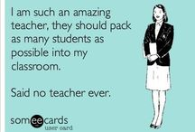 School / Kindergarten teacher --> First Grade teacher / by Erin Manion