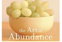 "Unlimited Abundance! / ""Whatever we are waiting for - peace of mind, contentment, grace, the inner awareness of simple abundance - it will surely come to us, but only when we are ready to receive it with an open and grateful heart.""