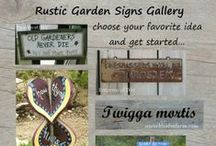 Rustic Garden Signs / Hand painted, weather beaten, driftwood signs for junk garden decor - there are lots of fun ideas for aging and weathering, and the whimsical sayings to go on them. / by Drought Smart Plants