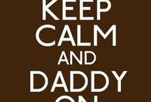 For Daddy / by Julie Thompson