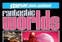 Fantastic Worlds / by Scott Kinney