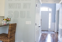Home Sweet Home / My welcome home inspiration / by Laurie Crose