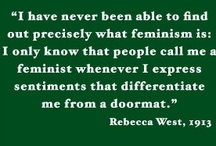 Feminist Because I'm Not A Doormat. / by Jerrica Richards
