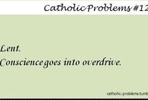 Catholic funnies / by Lolly Bhatt