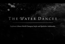 The Water Dancer / The Water Dancer is a series of short films in which Quiksilver ambassador and world champion surfer Stephanie Gilmore meets and has a conversation with premier dancers to learn what inspires and drives them and how their dancing relates to her passion of surfing. Here are their stories. / by Quiksilver Women