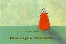 Des livres pour les petits, mais pas que... / by Madeleine Petite