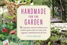 Your Life, Handmade / As the weather is getting nicer and the days longer, we are taking our tool boxes and craft ideas outside. Find your next Spring project in HANDMADE FOR THE GARDEN by Susan Guagliumi. / by ABRAMS