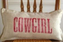 The COWGIRL Way.. / by Tina Besedich Mohr