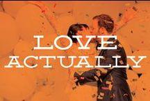 Love Actually / by Emily Schwegman