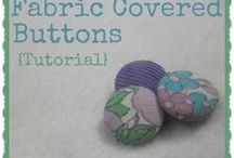 Fabric Covered Button Love / by Cass Can Sew