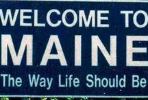MAINE - the way life should be / by Nonna Olson