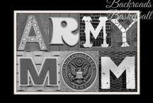 Army Mom Stuff / by Anita Roberts