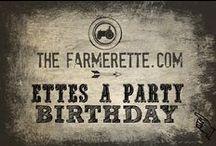 Ettes A Party! / by The Farmerette