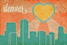 A Few of My Favorite Things - Denver / by Krystal Burt