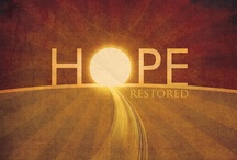 Hope Pictures / Hope in the Bible is absolute certainty of coming attractions, because Christ is our Hope / by Knowing Jesus †