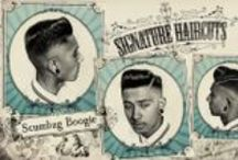 Scumbags and Superstars / Barbershop Classics / by Nicol Jaraba