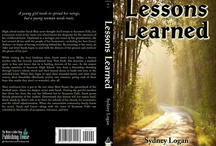 Lessons Learned / by Sydney Logan - Author