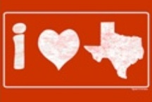 Texas / Some of my favorite places (old stomping grounds) in the state I love so much! / by Molly King
