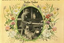 Tasha~♥~Tudor / Tasha Tudor (August 28, 1915 – June 18, 2008)[1] was an American illustrator and author of children's books. / by Karen Fuertsch