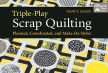 Quilts and Stitchery / by Nancy Allen