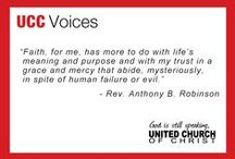 UCC Voices & Notable Quotes  / Profound words of faith, hope, love, inclusivity, justice and equality from across the United Church of Christ and beyond.  / by United Church of Christ