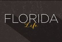 Florida Life / Reasons to Love this Beautiful State / by Peltz Shoes