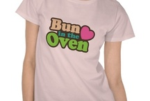Pregnancy: Bun in the Oven / by Zazzle Inc.