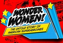 WONDER WOMEN! THE UNTOLD STORY OF AMERICAN SUPERHEROINES @ SIFF Cinema / Director Kristy Guevara-Flanagan's energetic documentary is an enlightening chronicle of the impact of Wonder Woman. In interviews with admirers as diverse as Gloria Steinem, fourth grade fan Katie Pineda, and the women behind Seattle's own Reel Grrls and GeekGirlCon, each share their personal tales of how the Warrior Princess of the Amazon inspired them to become real-life superheroines.  / by SIFF
