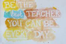 Teach  / by Samantha Frisby