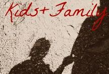 Kids+Family / Kids + Family Time  / by Bethany Stephens
