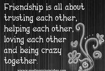 Friendship / by Kelly Wood