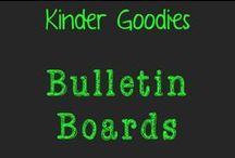 kinder goodies {bulletin boards} / by Amy Mc