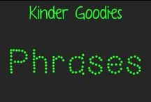 kinder goodies {phrases} / by Amy Mc