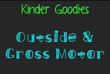 kinder goodies {outside/gross motor} / by Amy Mc