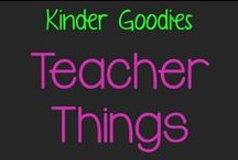 kinder goodies {teacher things} / by Amy Mc