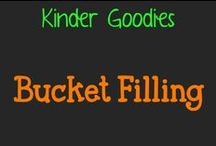 kinder goodies {Bucket Fillers} / by Amy Mc