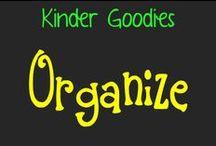 kinder goodies {organize} / by Amy Mc