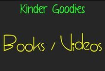 kinder goodies {books/videos} / by Amy Mc
